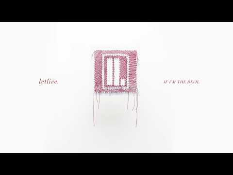 If I'm The Devil - Letlive