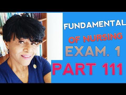 FUNDAMENTALS OF NURSING (PART111)(EXAM 1) RN NCLEX ...