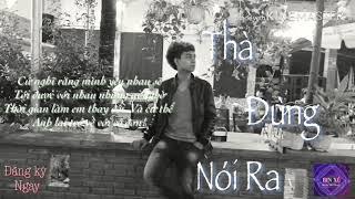 Thà Đừng Nói Ra _ Bảo Kun { Video  Lyric }