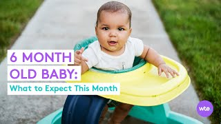 Six-Month-Old Baby - What to Expect