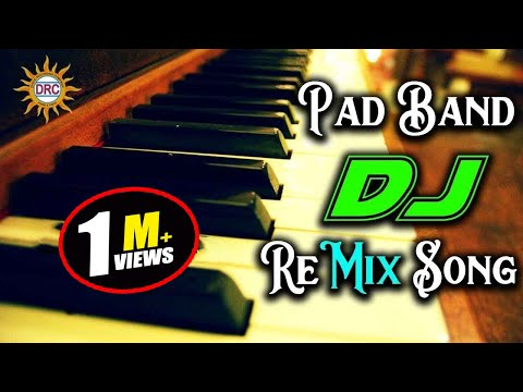 Pad Band DJ Mix Song Special Dj Song || Disco Recoding Company