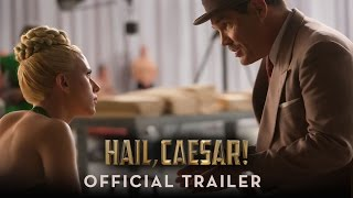 Hail, Caesar! - Official Trailer