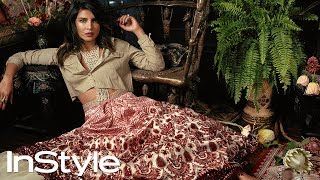 Priyanka Chopra Jonas On Making It In The U.S. And Blending Two Cultures | Cover Stars | InStyle