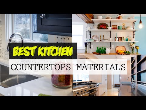 Best Kitchen Countertops Materials That You Must Know