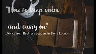 Sage advice for both sexes from some of Sierra Leone's female business leaders