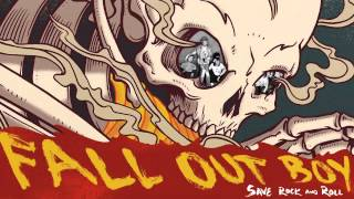 Fall Out Boy - Just One Yesterday (feat. Foxes)