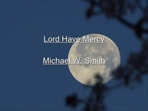 Lord Have Mercy Lyrics Video