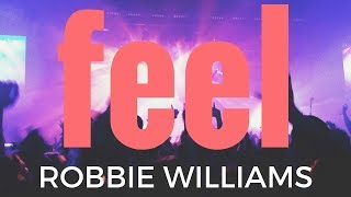 FEEL - Robbie Williams (Karaoke Version)