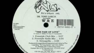 W _amp; E   The Pain Of Love.flv