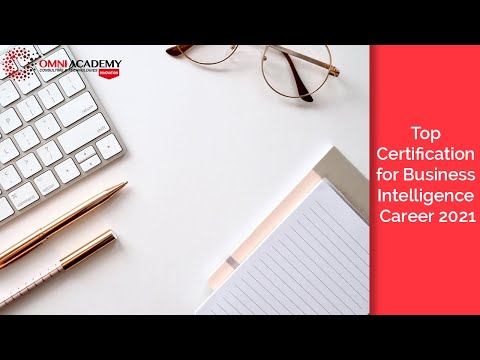 Top Certification for Business Intelligence Career 2021 - OMNI ...