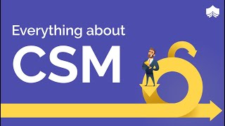 Everything You Wanted To Know About  Certified ScrumMaster® (CSM®)   CSM® Certification Training