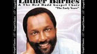'I'm Still Holding On' (1984)- Luther Barnes, Red Budd Choir