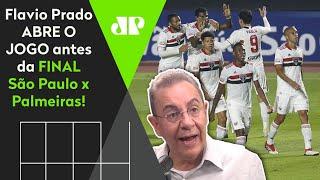 Flavio Prado abre o jogo sobre a final entre São Paulo e Palmeiras