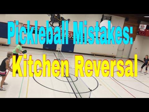 Pickleball Mistakes - Kitchen Reversal