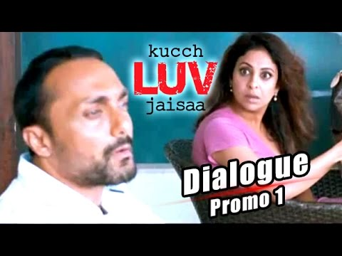 Shefali Shah And Rahul Bose - Kucch Luv Jaisaa | Dialogue Promo 1