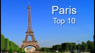 preview picture of video 'Top Ten Things To Do in Paris, France by Donna Salerno Travel'