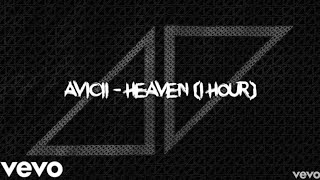 Avicii   Heaven (1 Hour)