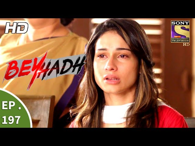 Beyhadh – 12th July 2017 – Episode 197 – Full Episode | SET TV