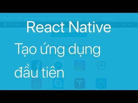 01-Tạo ứng dụng React Native đầu tiên với create-react-native-app