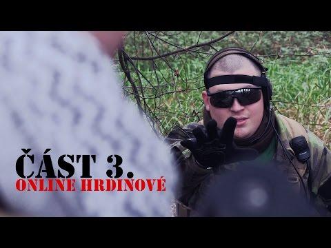 ONLINE HRDINOVÉ část 3. - Velké finále!