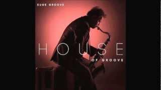 Euge Groove [feat. Kate Miner Moebel] ~ God Bless You
