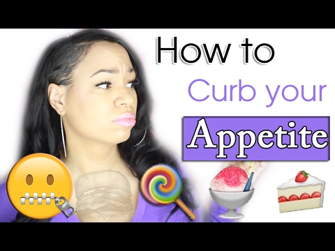 How to Curb your Appetite