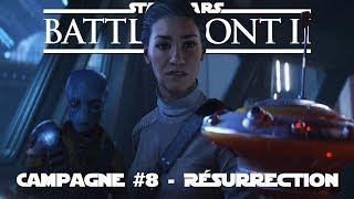 STAR WARS Battlefront 2 - Campagne #8 (Résurrection) - Finish Explosif
