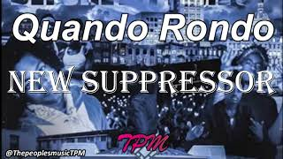 Quando Rondo - New Suppressor (Lyrics)