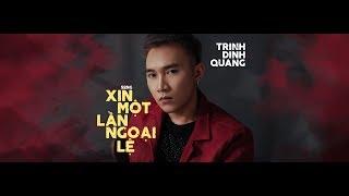 Xin Một Lần Ngoại Lệ - Trịnh Đình Quang x Keyo | OFFICIAL MV (New Cover)
