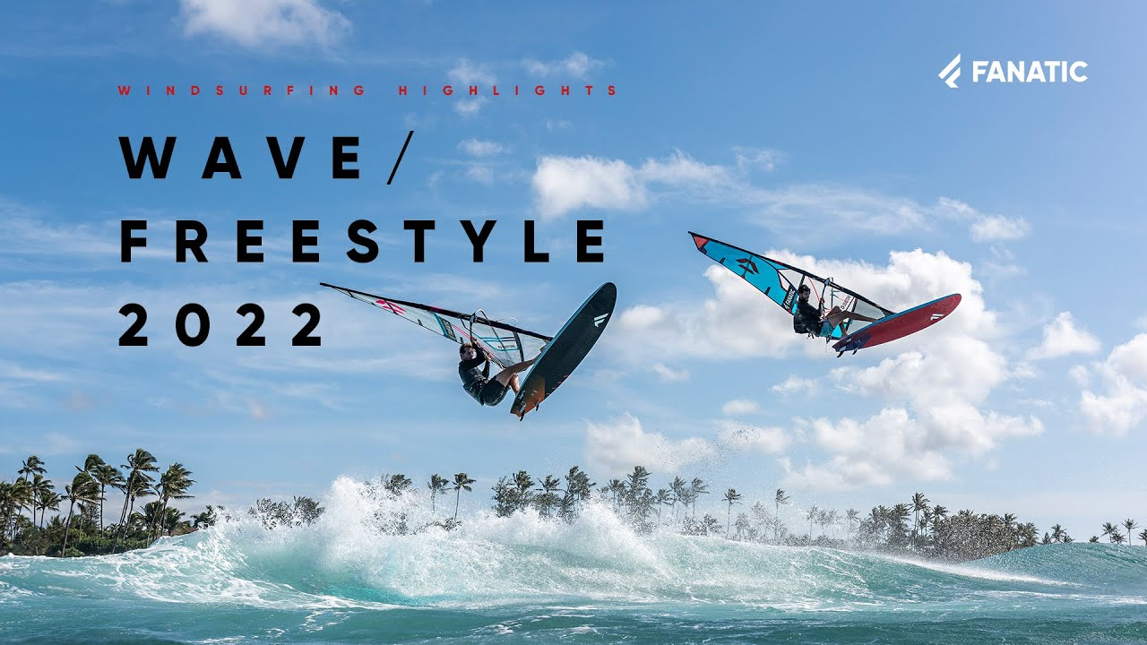 Fanatic X Duotone Windsurfing 2022 - Wave & Freestyle Highlight Clip