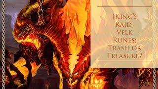 [King's Raid] Velk Runes: Trash Or Treasure?