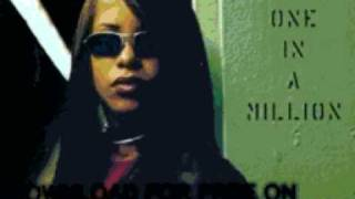 aaliyah  - Choosey Lover (Old School,new - One in A Million