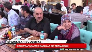Konya'da yaşayan Sivaslılar bir araya geldi
