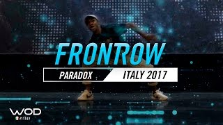 Paradox  | FrontRow | World of Dance Italy Qualifier 2017 | #WODIT17