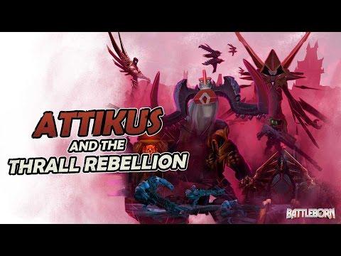 Battleborn: Attikus and the Thrall Rebellion Trailer thumbnail