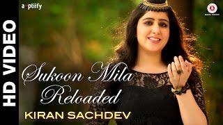 Sukoon Mila Reloaded  Arijit Singh