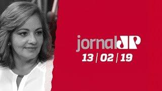 Jornal Jovem Pan - 13/02/2019
