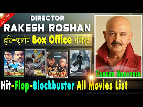 Rakesh Roshan Box Office Collection Analysis Hit and Flop Blockbuster All Movies List.