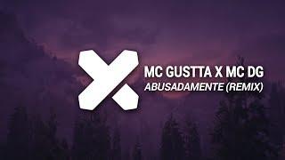 MC Gustta X MC DG   Abusadamente (ANS X NICOLIUS Remix)