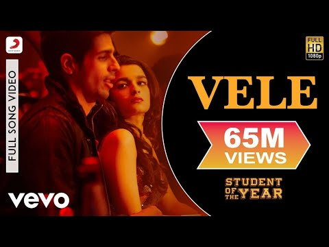 Vele - Student of The Year | Sidharth Malhotra | Varun Dhawan