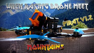 When Racing Drone Meet Mountains - FPV Freestyle