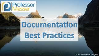 Documentation Best Practices - CompTIA A+ 220-1002 - 4.1