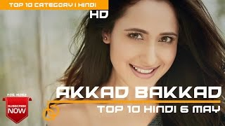 Top 10 hindi songs of the week | 06 May 2017 | Latest hindi songs