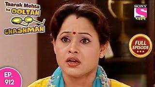 Taarak Mehta Ka Ooltah Chashmah - Full Episode 912 - 20th January, 2018