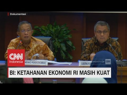 BI: Ketahanan Ekonomi RI Masih Kuat