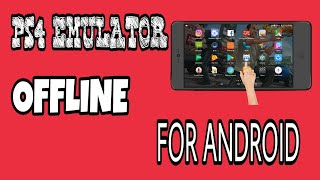 how to download ps4 emulator for android google drive link - Kênh