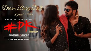 Dream Baby Doll Lyrical Video Song | #PK Malayalam Movie | Hemanth, Aashu, Rachana | Kabir Rafi
