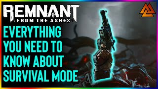 Remnant: From The Ashes | EVERYTHING You Need to Know About SURVIVAL MODE + NEW Gear Revealed!