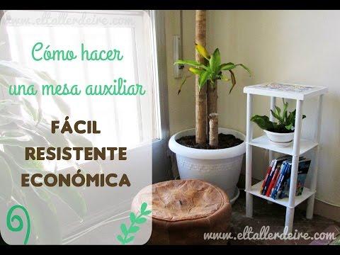 Cómo hacer una mesa auxiliar: fácil, resistente y económica