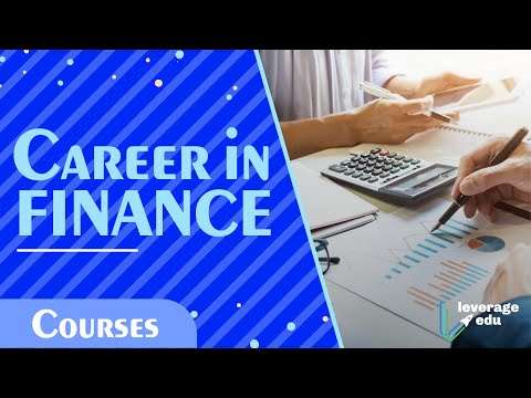 , title : 'Specialization in Finance | Career as Financial Managers | Career in Finance | Leverage Edu